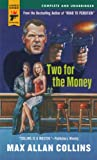 Collins, Max Allan: Two For The Money