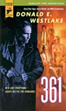 361 by Donald E. Westlake