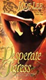 Jade Lee: Desperate Tigress