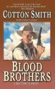 Blood Brothers by Cotton Smith