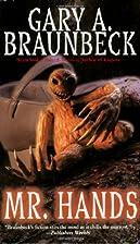 Mr. Hands by Gary A. Braunbeck