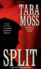 Split by Tara Moss