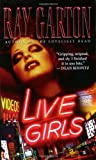 Garton, Ray: Live Girls