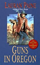 Guns in Oregon (Leisure Western) by Lauran…