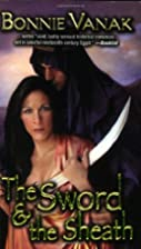 The Sword & the Sheath by Bonnie Vanak