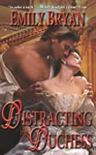 Distracting the Duchess (Leisure Historical…