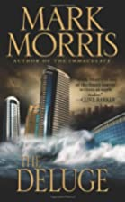 The Deluge (Leisure Fiction) by Mark Morris