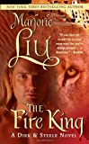 Liu, Marjorie M.: The Fire King (Dirk & Steele, Book 9)