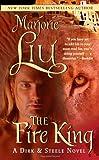 Liu, Marjorie M.: The Fire King (Dirk & Steele, Book 9)