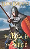 Barbieri, Elaine: The Rose & the Shield (Leisure Historical Romance)