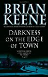 Keene, Brian: Darkness on the Edge of Town