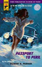 Passport to Peril by Robert B. Parker