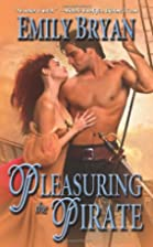 Pleasuring the Pirate (Leisure Historical…