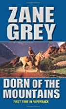 Dorn of the Mountains by Zane Grey