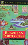 Tyson-Ward, Sue: Brazilian Portuguese: A Complete Course for Beginners