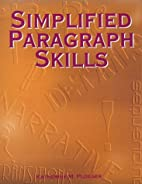 Simplified Paragraph Skills by Katherine…