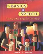 The Basics of Speech by Glencoe McGraw-Hill