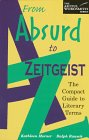 Morner, Kathleen: From Absurd to Zeitgeist: The Compact Guide to Literary Terms