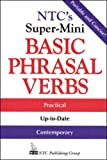 Spears, Richard A.: Ntc's Super-Mini Basic Phrasal Verbs