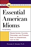 Spears, Richard A.: Essential American Idioms: Makes Idioms, Cliches, and Phrases Easy to Understand and to Use