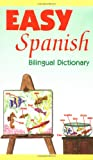 Sanchez, L.: Easy Spanish Bilingual Dictionary