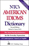 Spears, Richard A.: Ntc's American Idiom Dictionary (National Textbook Language Dictionaries)