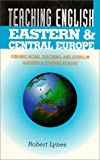 Robert Lynes: Teaching English in Eastern and Central Europe