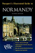 Passport's Illustrated Guide to Normandy…