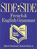 Edith R. Farrell: Side By Side: French and English Grammar