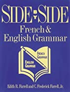 Side By Side: French and English Grammar by…