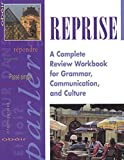 [???]: Reprise: A Complete Review Workbook for Grammar, Communications, and Culture