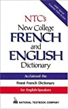 National Textbook Company Staff: NTC's New College French and English Dictionary (Plain Edge)