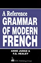 A Reference Grammar of Modern French by Anne…