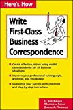 Baugh, L. Sue: Here's How: Write First-Class Business Correspondence