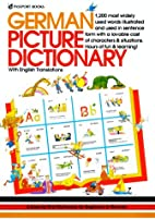 German Picture Dictionary by Angela Wilkes