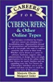 Eberts, Marjorie: Careers for Cybersurfers & Other Online Types