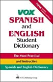[???]: Vox Spanish and English Student Dictionary: English-Spanish/Spanish-English