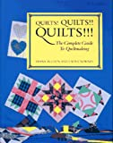 Laura Nownes: Quilts! Quilts!! Quilts!!!: The Complete Guide to Quiltmaking