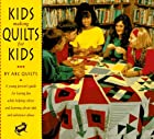 Kids Making Quilts for Kids: A Young…