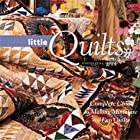 Quick Little Quilts by Janet Wickell