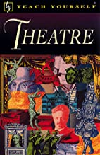 Theatre (Teach Yourself) by Richard Foulkes