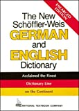 Schoffler, Herbert: The New Enlarged Schoffler-Weis German and English Dictionary