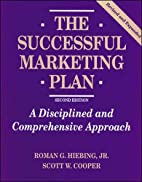 The Successful Marketing Plan: A Disciplined…