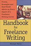 Perry, Michael: Handbook for Freelance Writing