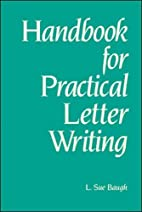 Handbook for Practical Letter Writing by L.…