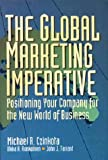 Czinkota, Michael R.: The Global Marketing Imperative