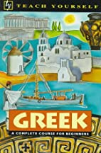 Teach Yourself Greek: A Course for Beginners…