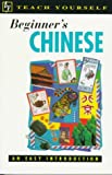 Scurfield, Elizabeth: Beginner's Chinese: An Easy Introduction