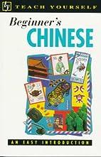 Teach Yourself Beginner's Chinese : An…