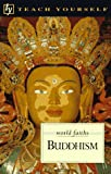Ericker, Clive: Teach Yourself Buddhism (World Faiths Series)